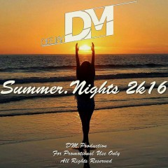 SUMMER.NIGHTS 2K16