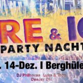 Fire & Ice PartyNacht Auhalle Berghülen
