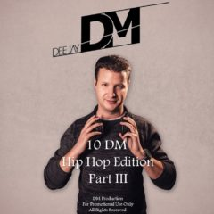 10 DM – HipHop Edition Part III